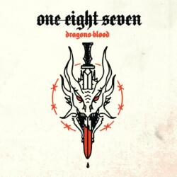 One Eight Seven - Dragons Blood