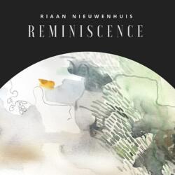 Riaan Nieuwenhuis - Reminiscence
