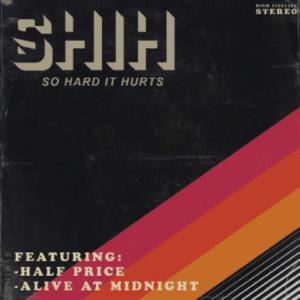 Halfprice & Alive at Midnight<br>So hard it hurts