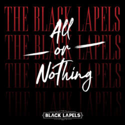 The Black Lapels - All or Nothing