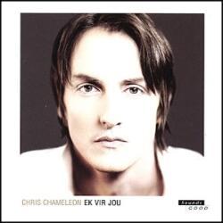 Chris Chameleon<br> ek vir jou