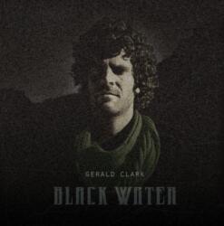 Gerald Clark<br> Black Water