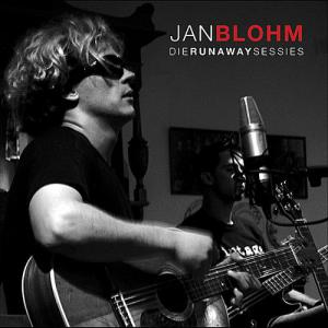 Jan Blohm <br> Die Runaway Sessies