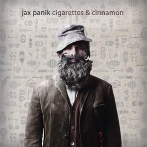 Jax Panik<br>Cigarettes and Cinnamon