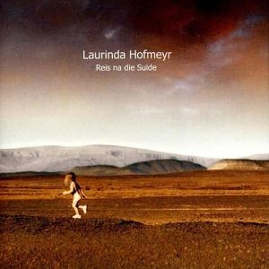 Laurinda Hofmeyr <br>Reis na die suide