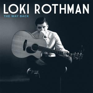 Loki Rothman<br> The way back