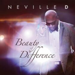 Neville D<br>Beauty of Difference