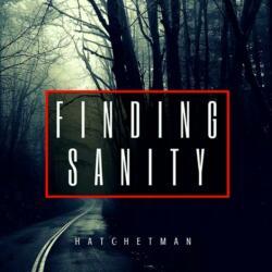 Hatchetman<br>Finding Sanity