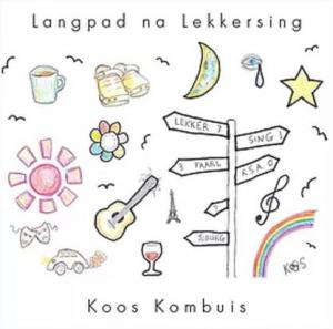 Koos Kombuis - Langpad na Lekkersing