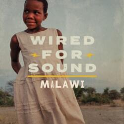 Wired for Sound - Malawi