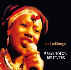 Busi Mhlongo<br>Amakholwa believers