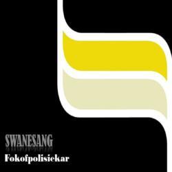 Fokofpolisiekar<br>Swanesang