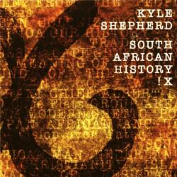 Kyle Shepherd <br> South African history X!
