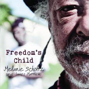 Melanie Scholtz<br> Freedoms Child
