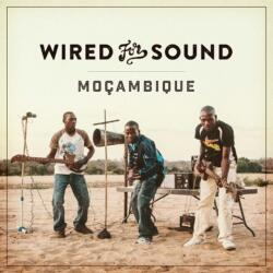Wired for Sound<br> Mocambiqu